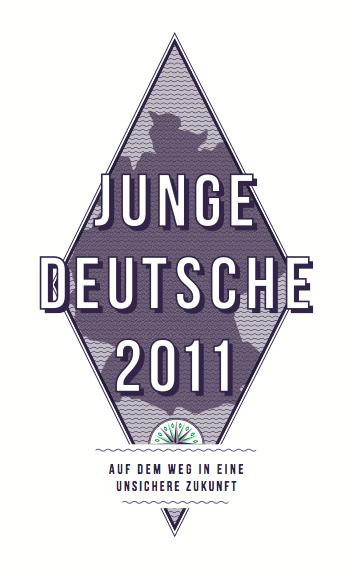 junge Deutsche 2011: auf dem Weg in eine unsichere Zukunft