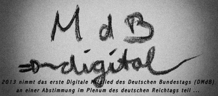 2013 - das erste Digitale Mitglied des deutschen Bundestags